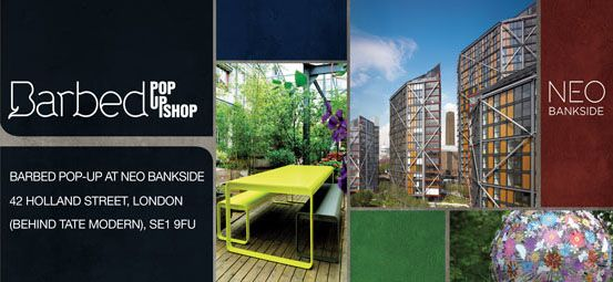 Barbed Pop up exhibition at NEO Bankside: Designs for Exterior Living